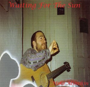 Mike Minchin - Waiting For The Sun