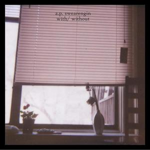 A. P. Swearegin - With/Without