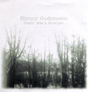 Hlynur Gudjonsson - Death Was A Stranger EP