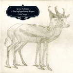 James Yorkston & The Big Eyes Family Players - Folk Songs