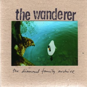 The Diamond Family Archive - The Wanderer