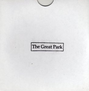 The Great Park - The Great Park EP