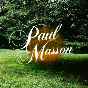 Paul Masson - Paul Masson EP