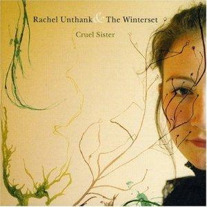 Rachel Unthank And The Winterset - Cruel Sister